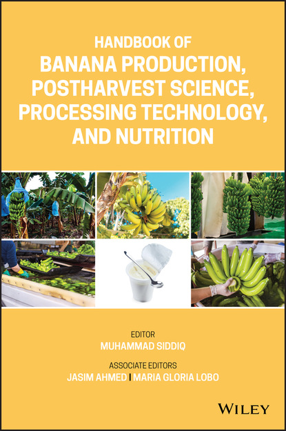 Группа авторов Handbook of Banana Production, Postharvest Science, Processing Technology, and Nutrition pulse production technology