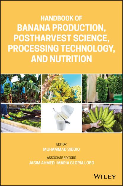 Группа авторов Handbook of Banana Production, Postharvest Science, Processing Technology, and Nutrition группа авторов handbook of sports medicine and science sport psychology