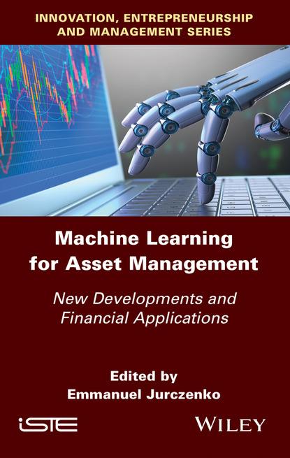 Группа авторов Machine Learning for Asset Management группа авторов machine learning algorithms and applications