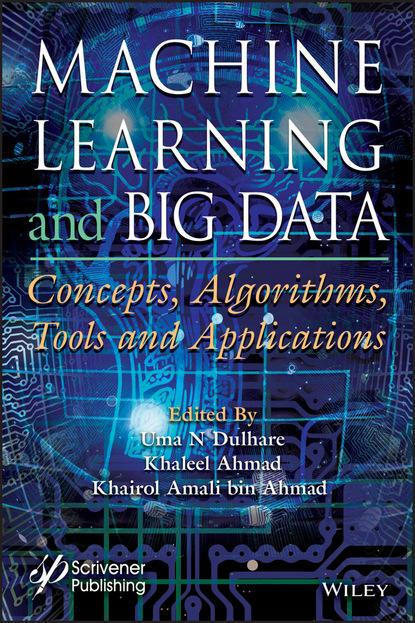 Группа авторов Machine Learning and Big Data группа авторов machine learning algorithms and applications