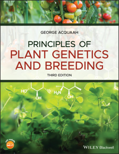 George Acquaah Principles of Plant Genetics and Breeding range productivity and plant preference