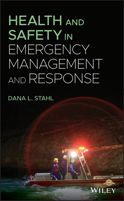 Dana L. Stahl Health and Safety in Emergency Management and Response недорого