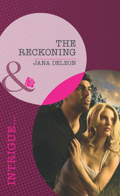 Jana DeLeon The Reckoning sam bourne the final reckoning