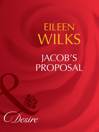 Eileen Wilks Jacob's Proposal