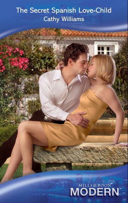 cathy williams hired for the boss s bedroom Cathy Williams The Secret Spanish Love-Child