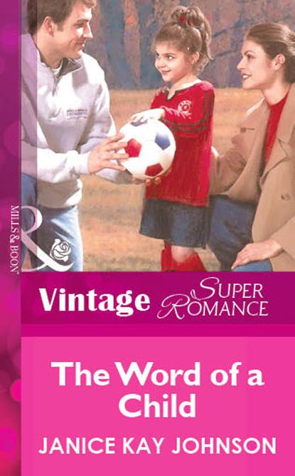 Janice Kay Johnson The Word of a Child недорого