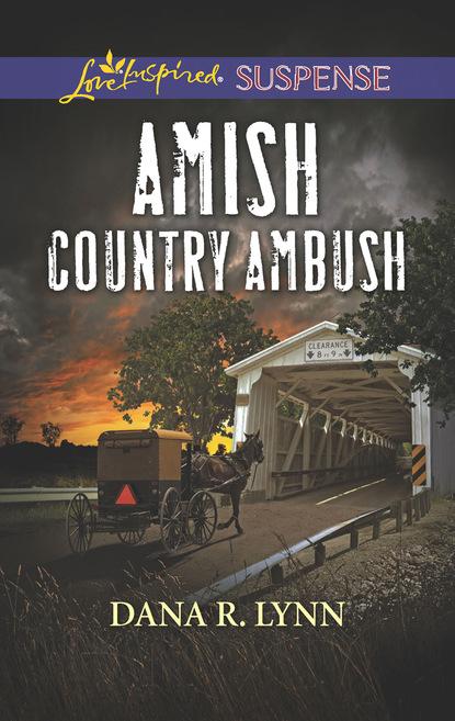 Dana R. Lynn Amish Country Ambush dana r lynn guarding the amish midwife