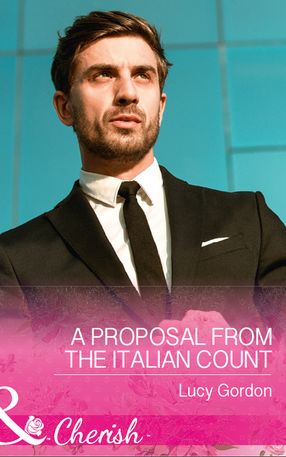 Lucy Gordon A Proposal From The Italian Count jackie braun the fiancée fiasco