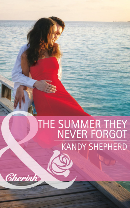 Фото - Kandy Shepherd The Summer They Never Forgot miranda dickinson it started with a kiss