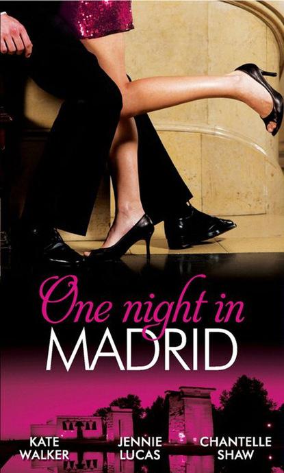 Фото - Шантель Шоу One Night in Madrid susannah erwin wanted billionaire s wife