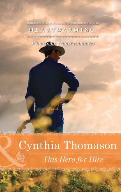 Cynthia Thomason This Hero for Hire amanda boone s peters three