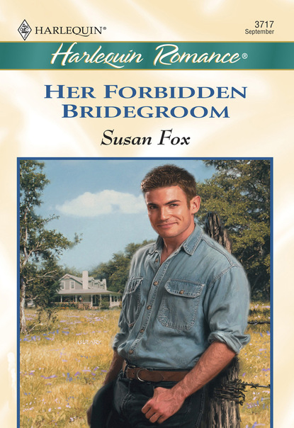 Susan Fox P. Her Forbidden Bridegroom недорого
