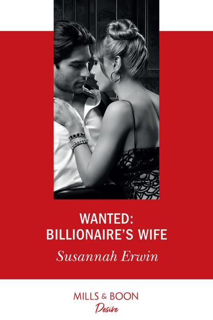 Фото - Susannah Erwin Wanted: Billionaire's Wife susannah erwin wanted billionaire s wife