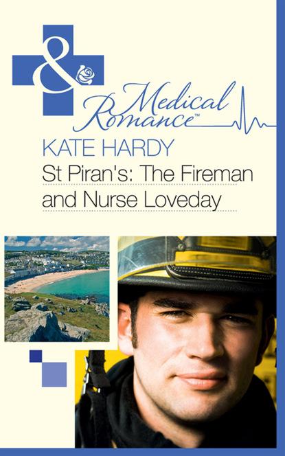 St Piran's: The Fireman and Nurse Loveday