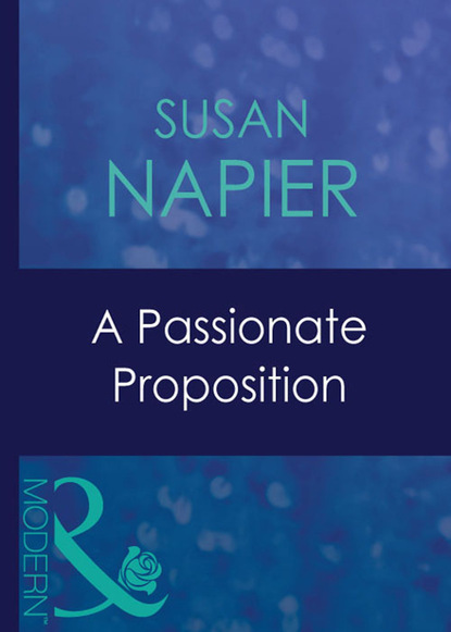 Фото - Susan Napier A Passionate Proposition jc harroway the proposition her every fantasy