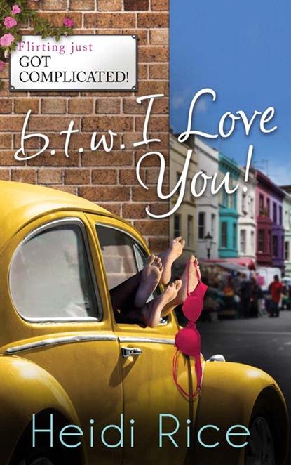 BTW: I Love You
