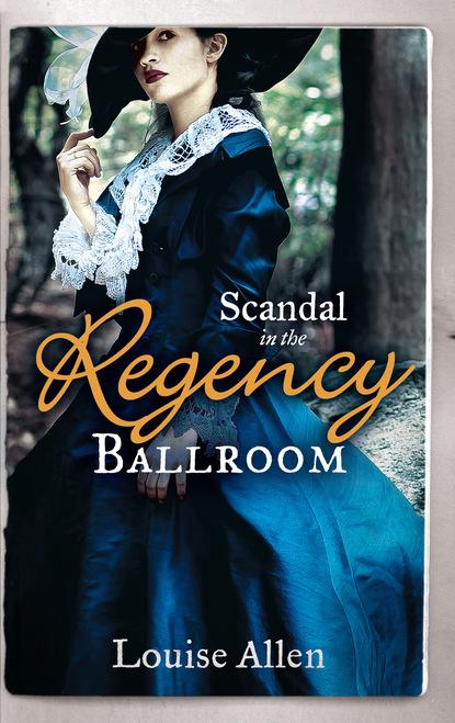 Scandal in the Regency Ballroom