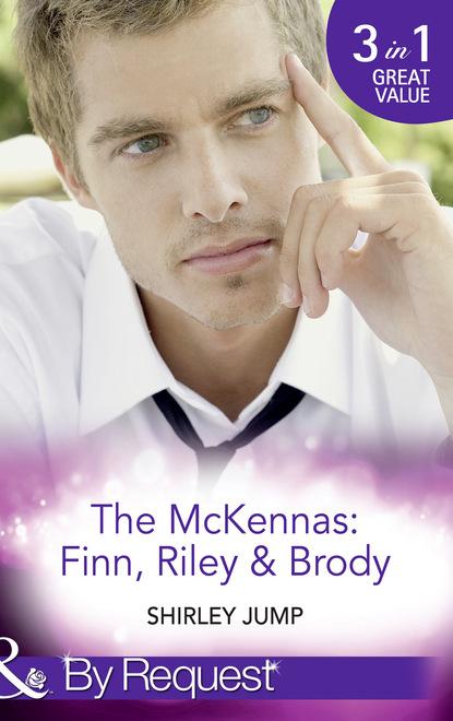 The Mckennas: Finn, Riley and Brody