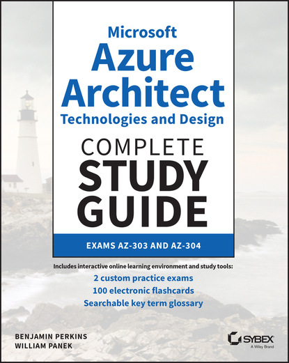 Фото - William Panek Microsoft Azure Architect Technologies and Design Complete Study Guide david higby clinton aws certified solutions architect study guide