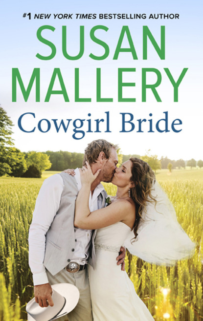 Фото - Susan Mallery Cowgirl Bride sierra cartwright on his terms