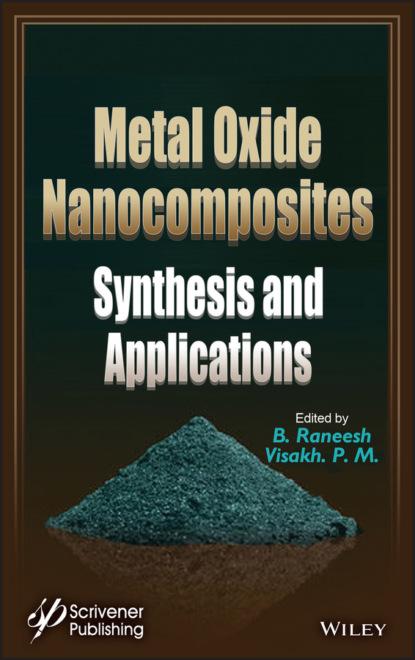 Группа авторов Metal Oxide Nanocomposites группа авторов metal oxide nanocomposites