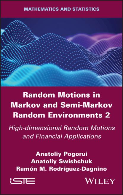 Random Motions in Markov and Semi-Markov Random Environments 2