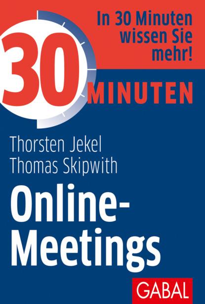 Фото - Thorsten Jekel 30 Minuten Online-Meetings martin lengefeld 100 tipps für online meetings