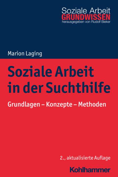Marion Laging Soziale Arbeit in der Suchthilfe friedrich ebert stiftung lesebuch der sozialen demokratie band 5 integration zuwanderung und soziale demokratie