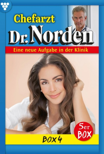 Chefarzt Dr. Norden Box 4 – Arztroman