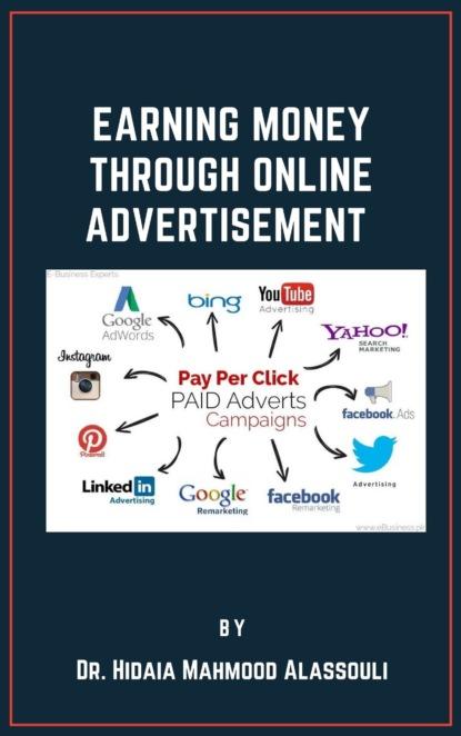 Dr. Hidaia Mahmood Alassouli Earning Money through Online Advertising