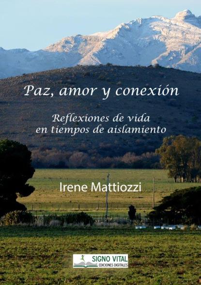 Фото - Irene Mattiozzi Paz amor y conexión fiona harper mágico amor un baile de amor junto a los almendros