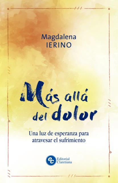 Magdalena Ierino Más allá del dolor фото