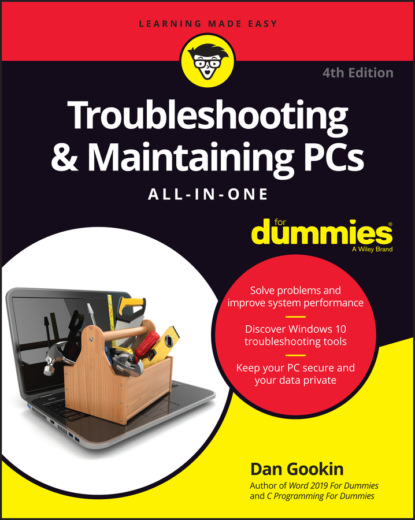 Dan Gookin Troubleshooting & Maintaining PCs All-in-One For Dummies dan gookin word 2007 for dummies
