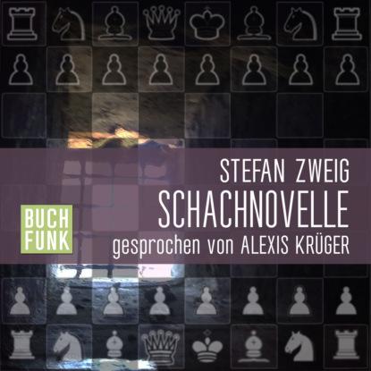 Stefan Zweig Schachnovelle (Ungekürzt) недорого