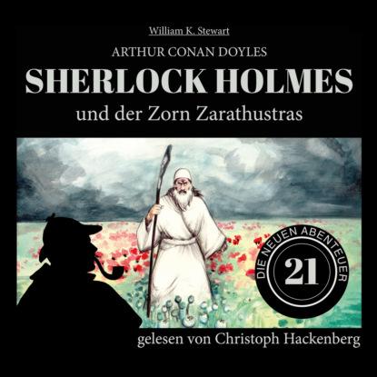Фото - Sir Arthur Conan Doyle Sherlock Holmes und der Zorn Zarathustras - Die neuen Abenteuer, Folge 21 (Ungekürzt) sir arthur conan doyle sherlock holmes und der zorn zarathustras die neuen abenteuer folge 21 ungekürzt