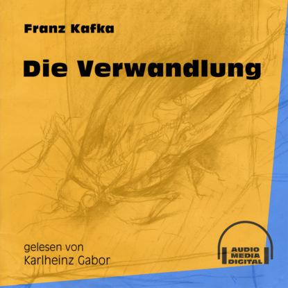 Фото - Franz Kafka Die Verwandlung (Ungekürzt) franz kafka in der strafkolonie ungekürzt