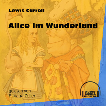 Фото - Lewis Carroll Alice im Wunderland (Ungekürzt) alice lowe alice s wunderland