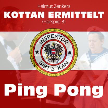 Фото - Helmut Zenker Kottan ermittelt, Folge 3: Ping Pong helmut zenker kottan ermittelt lonely boys