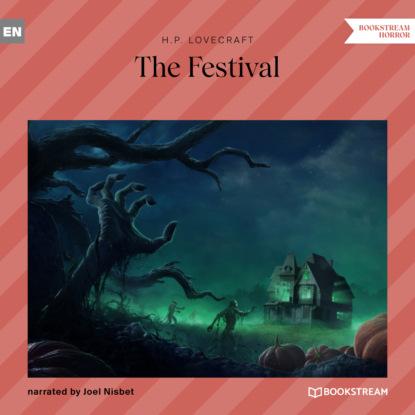 H. P. Lovecraft The Festival (Unabridged) недорого