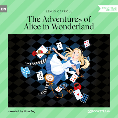 Lewis Carroll The Adventures of Alice in Wonderland (Unabridged) alice raine unveiled the revealed series 3 unabridged