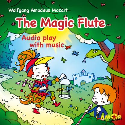 Wolfgang Amadeus Mozart Opera for Kids, The Magic Flute karl barth wolfgang amadeus mozart