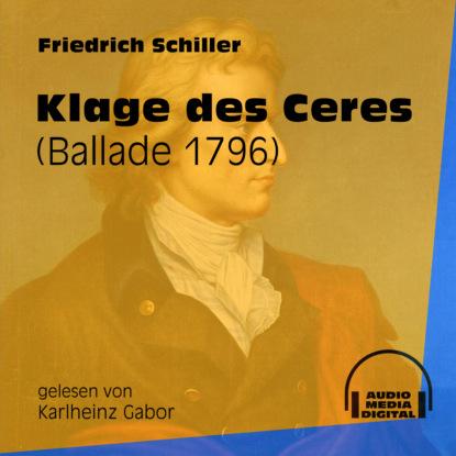 Klage des Ceres - Ballade 1796 (Ungek?rzt)