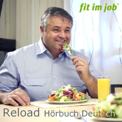 Фото - fit im job AG Reload Hörbuch Deutsch fit im job clear mind training