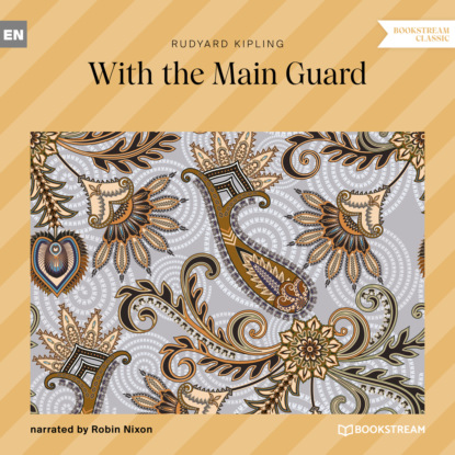 With the Main Guard (Unabridged)