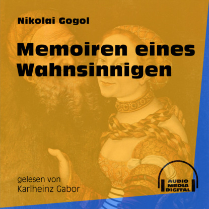 Фото - Nikolai Gogol Memoiren eines Wahnsinnigen (Ungekürzt) nikolai soukup das siebte pferd ungekürzt