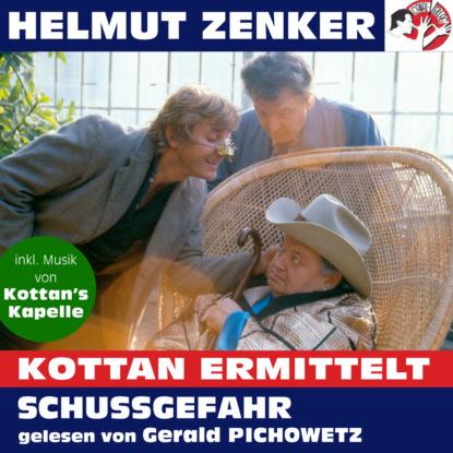 Helmut Zenker Kottan ermittelt: Schussgefahr (Ungekürzt) helmut zenker kottan ermittelt wien mitte ungekürzt