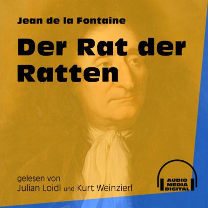 Фото - Jean de La Fontaine Der Rat der Ratten (Ungekürzt) de la fontaine jean fables cd app