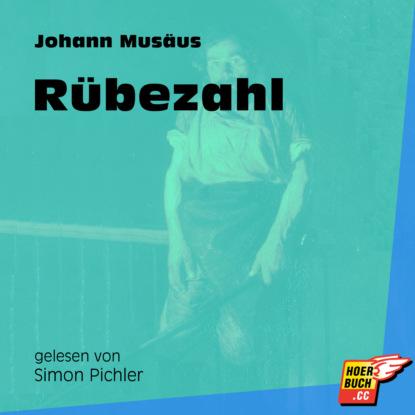 Johann Karl Musäus Rübezahl (Ungekürzt) johann karl august musäus rübezahl zu dank bezahlt rübezahl und die mutter