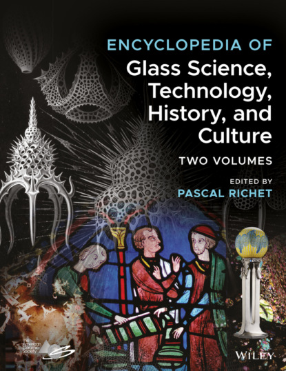 Группа авторов Encyclopedia of Glass Science, Technology, History, and Culture недорого