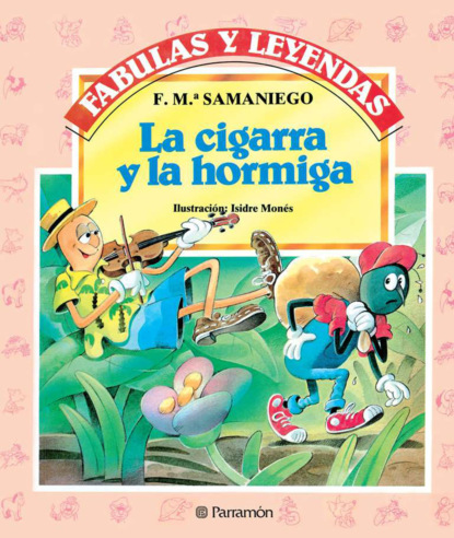 F. M.ª Samaniego La cigarra y la hormiga scott hahn el alimento de la palabra